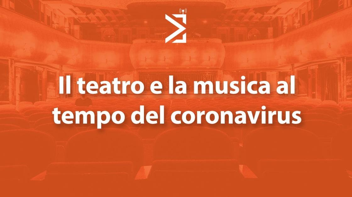 coronavirus teatro musica